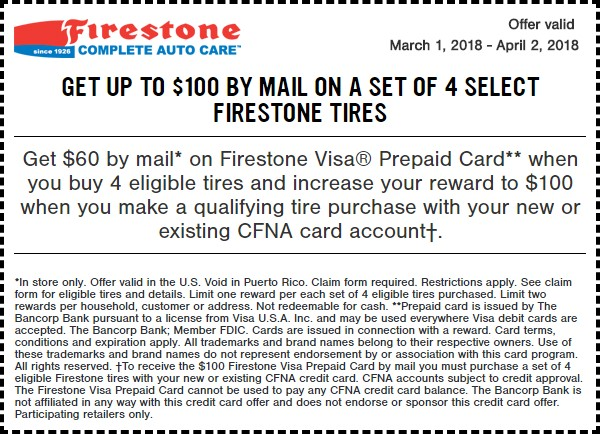100 OFF On Set Of 4 Select Firestone Tires Coupon March 2018